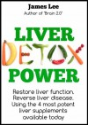 Liver Detox Power - James Lee