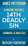 14th Deadly Sin: (Murder Club, Book 14) by James Patterson & Maxine Paetro | Summary & Analysis - Book*Sense