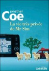 La vie très privée de Mr Sim - Jonathan Coe