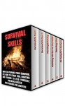 Survival Skills BOX SET 6 IN 1: How To Prepare Your Survival Kit, How To Start Fire, Hunting And Fishing To Feed Yourself, Building Shelter And Cooking ... hunting, fishing, prepping and foraging) - Max Blackburn, Robert Hoffman, Hunter Gerald, Levar Bancroft
