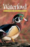 Waterfowl of Eastern North America - Chris G. Earley