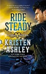 Ride Steady (Chaos) by Kristen Ashley (2015-06-30) - Kristen Ashley;
