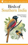 Birds Of Southern India (Helm Field Guides) - Richard Grimmett, Tim Inskipp