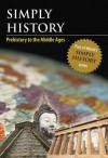 Simply History: Prehistory to the Middle Ages - Walch