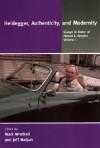Heidegger, Authenticity, and Modernity: Essays in Honor of Hubert L. Dreyfus, Volume 1 - Mark A. Wrathall, Jeff E. Malpas