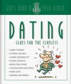 Dating Clues For The Clueless: God's Word In Your World (Clues For The Clueless Series) - Christopher D. Hudson