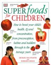 Superfoods for Children - Michael van Straten