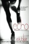 Echo: Black Lotus #2 (Volume 2) - E.K. Blair, Adept Edits