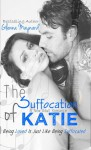 The Suffocation of Katie - Glenna Maynard