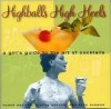 Highballs High Heels - Karen Brooks, Gideon Bosker, Reed Darmon, Mittie Hellmich