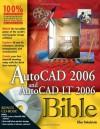 AutoCAD 2006 and AutoCAD LT 2006 Bible - Ellen Finkelstein