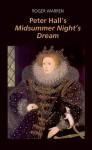 Peter Hall's A Midsummer Night's Dream - Roger Warren, Roger Warren, Adaptor