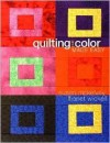 Quilting and Color Made Easy - Susan McKelvey, Janet Wickell