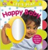 Happy Baby (LET'S PLAY) - Miriam Stoppard