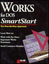 Works for DOS Smartstart (Smartstart (Oasis Press)) - Linda Ericksen, Que Education