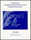 Proceedings of the Eighteenth Annual Conference of the Cognitive Science Society - Cognitive Science Society, Garrison W. Cottrell