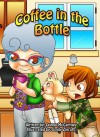 Coffee In The Bottle - Donna Danielle McCartney, Emily Zieroth