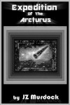 Expedition of the Arcturus - J.Z. Murdock