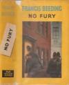 No Fury - Francis Beeding