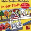 Mein Endlos-Malblock: In der Stadt - Norbert Pautner