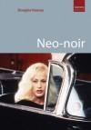 Neo-noir - Douglas Keesey