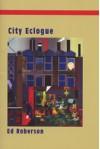 City Eclogue - Ed Roberson