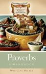 Proverbs: A Handbook - Wolfgang Mieder