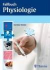 Fallbuch Physiologie - Kerstin Walter