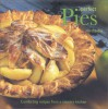 Perfect Pies: Comforting Recipes from a Country Kitchen - Martha Day
