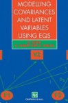 Modelling Covariances and Latent Variables Using Eqs - G Dunn, Brian S. Everitt, Andrew Pickles