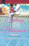 Taming Her Billionaire (Knights of Los Angeles) - Yahrah St. John