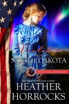 Violet: Bride of North Dakota (American Mail-Order Brides Series Book 39) - Heather Horrocks