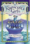 Miss Rapscott's Home for Girls - Elise Primavera