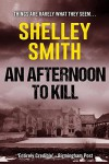 An Afternoon to Kill - Shelley Smith