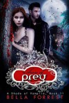 A Chase of Prey - Bella Forrest