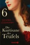 Die Kurtisane des Teufels 6: Serial Teil 6 - Sandra Lessmann