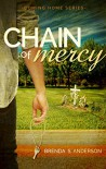 Chain of Mercy (Coming Home Book 1) - Brenda S. Anderson