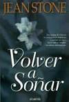 Volver A Soñar (Spanish Edition) - Jean Stone