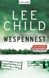 Wespennest: Ein Jack-Reacher-Roman - David Lee Child, Wulf Bergner