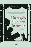 Un raggio di sole tra le nuvole (Italian Edition) - Sarah McCoy, Alessandro Storti