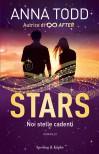 Noi stelle cadenti. Stars - Anna Todd, A. Tissoni, E. Paganelli