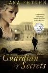 The Guardian of Secrets - Jana Petken