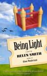 Being Light - Helen  Smith