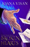 Broken Hearts (Broken People Book 2) - Ioana Visan