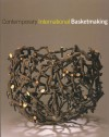Contemporary International Basketmaking - Mary Butcher