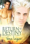 Return to Destiny - Vona Logan
