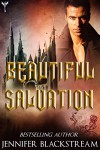 Beautiful Salvation: A Romantic Retelling of Sleeping Beauty (Blood Prince series Book 5) - Jennifer Blackstream