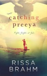 Catching Preeya (Paradise South Book 3) - Rissa Brahm