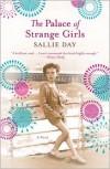 The Palace of Strange Girls - Sallie Day