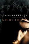 Amriika - M.G. Vassanji